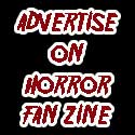 Advertise on Horror Fan Zine