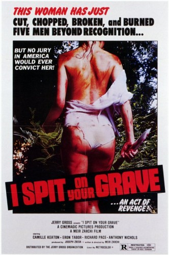 Poster for I Spit On Your Grave