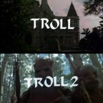 Troll 1 and Troll 2 Titles