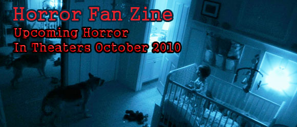 Upcoming Horror Movies October 2010