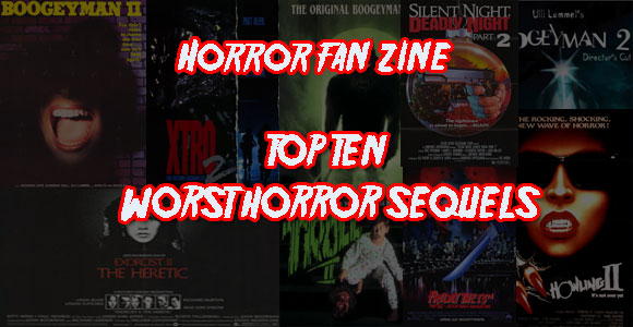 Top 10 Worst Horror Sequels