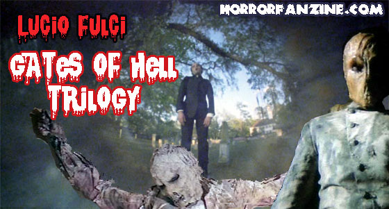 Lucio Fulci - Gates of Hell Trilogy