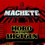 Machete - Hobo With A Shotgun