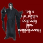Top 10 Halloween Costumes From Horror Movies