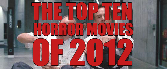 Top 10 Horror Movies of 2012