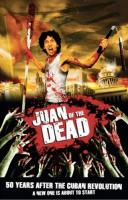 Juan of the Dead - A Zombie Comedy From Cuba