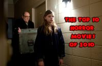 Top 10 Horror Movies Of 2010