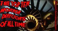 Top 10 Horror Directors